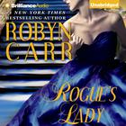 Rogue's Lady by Robyn Carr