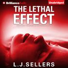 The Lethal Effect by L. J. Sellers