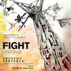 Fight by Preston Sprinkle