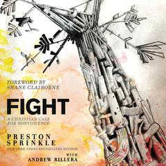 Fight by Preston Sprinkle