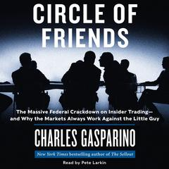 Circle of Friends by Charles Gasparino