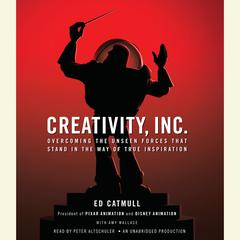 Creativity, Inc. by Ed Catmull, Amy Wallace