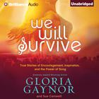 We Will Survive by Gloria Gaynor, Sue Carswell