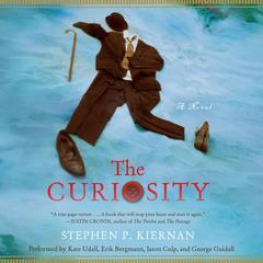 The Curiosity by Stephen P. Kiernan
