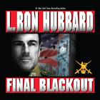 Final Blackout by L. Ron Hubbard
