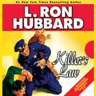 Killer's Law by L. Ron Hubbard
