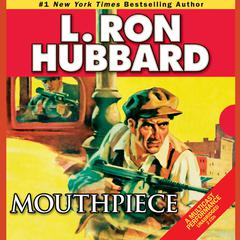 Mouthpiece by L. Ron Hubbard