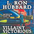 Villainy Victorious by L. Ron Hubbard