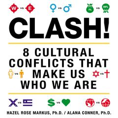 Clash! by Hazel Rose Markus, Alana Conner