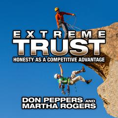 Extreme Trust by Don Peppers, Marth Rogers, Martha Rogers