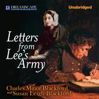 Letters from Lee's Army by Charles Minor Blackford, Susan Leigh Blackford