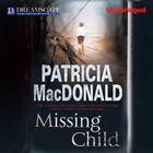 Missing Child by Patricia MacDonald