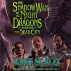 Shadow War of the Night Dragons by John Scalzi
