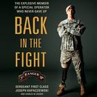 Back in the Fight by Joseph Kapacziewski, Charles W. Sasser