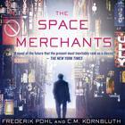 The Space Merchants by Frederik Pohl, Keigo Higashino, C. M. Kornbluth