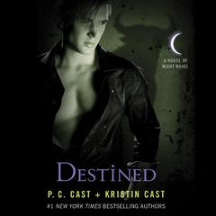 Destined by P. C. Cast, Kristin Cast