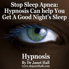 Stop Sleep Apnea by Dr. Janet Hall