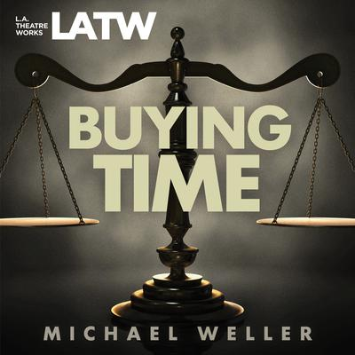 Buying Time by Michael Weller