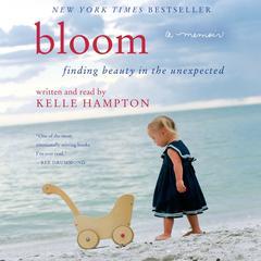 Bloom by Kelle Hampton