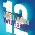 Twelve Sharp by Janet Evanovich