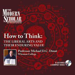 How to Think by Michael D. C. Drout