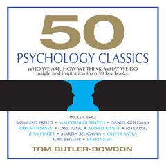 50 Psychology Classics by Tom Butler-Bowdon