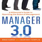 Manager 3.0 by Brad Karsh, Courtney Templin