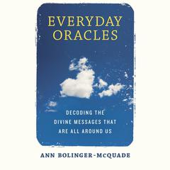 Everyday Oracles by Ann Bolinger-McQuade