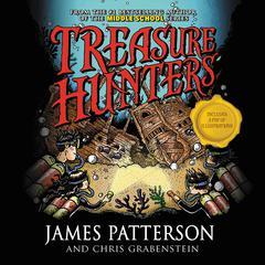 Treasure Hunters by James Patterson, Chris Grabenstein