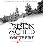 White Fire by Douglas Preston, Lincoln Child