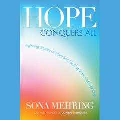 Hope Conquers All by Sona Mehring