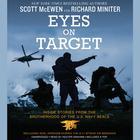 Eyes on Target by Scott McEwen, Richard Miniter