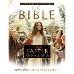 A Story of Christmas and All of Us by Mark Burnett, Roma Downey