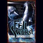 The Fell Sword by Christian Cameron