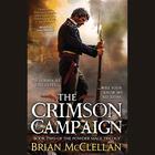 The Crimson Campaign by Brian McClellan