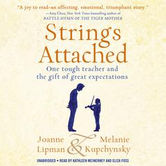 Strings Attached by Joanne Lipman, Melanie Kupchynsky