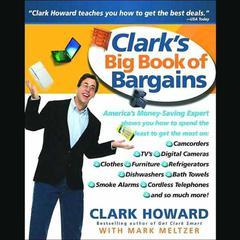 Clark's Big Book of Bargains by Clark Howard, Mark Meltzer