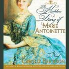 The Hidden Diary of Marie Antoinette by Carolly Erickson
