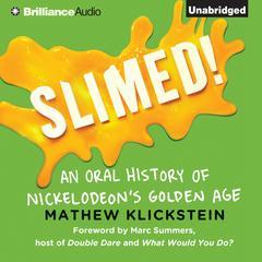 Slimed! by Mathew Klickstein