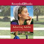 Adoring Addie by Leslie Gould