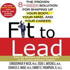 Fit to Lead by Christopher Neck, Tedd L. Mitchell, Charles C. Manz, Emmet C. Thompson