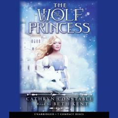 Wolf Princess by Cathryn Constable