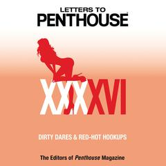 Letters to Penthouse XXXXVI by Penthouse International