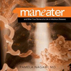 Maneater by M.D. Nagami, Pamela, Pamela Nagami, MD