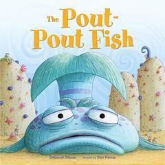 The Pout-Pout Fish by Deborah Diesen
