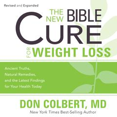The New Bible Cure for Weight Loss by Don Colbert, MD