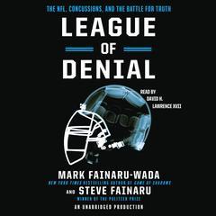 League of Denial by Mark Fainaru-Wada, Steve Fainaru