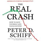 The Real Crash by Peter Schiff