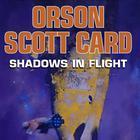 Shadows in Flight by Orson Scott Card