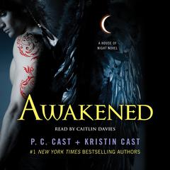 Awakened by P. C. Cast, Kristi Cast, Kristin Cast